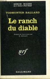 Le Ranch Du Diable. Collection : Serie Noire N° 1279 - Couverture - Format classique