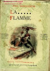 La Flamme. Collection Modern Bibliotheque. - Couverture - Format classique
