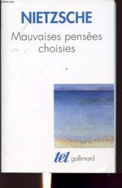 Mauvaises Pensees Choisies - Couverture - Format classique