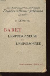 Babet L'Empoisonneuse... Ou L'Empoisonnee - Couverture - Format classique