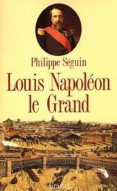 Louis Napoleon le Grand - Couverture - Format classique