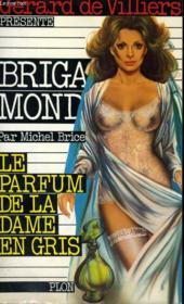 Le Parfum De La Dame En Gris - Couverture - Format classique