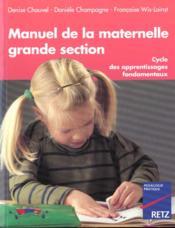 Manuel De La Maternelle Grande Section - Couverture - Format classique