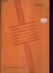 Bulletin Annuel De L'Association Amicale Des Anciens Eleves De L'Ecole Fenelon - Octobre 1956. - Couverture - Format classique