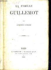 La Famille Guillemot. - Couverture - Format classique