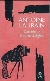 Carrefour des nostalgies - Couverture - Format classique