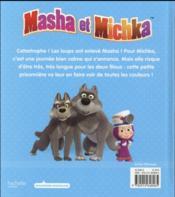 Masha et Michka ; qui craint le grand méchant loup ? - 4ème de couverture - Format classique