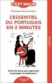 L'essentiel du portugais en 2 minutes ; toutes les bases pour apprendre le portugais très facilement ! - Couverture - Format classique