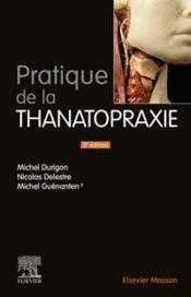 Pratique de la thanatopraxie (3e édition) - Couverture - Format classique