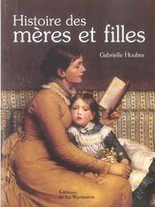 Histoire Des Meres Et Filles - Intérieur - Format classique