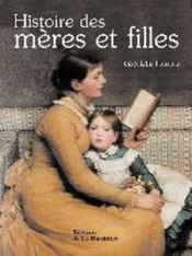 Histoire Des Meres Et Filles - Couverture - Format classique