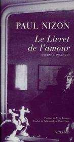 Le livret de l'amour ; journal 1973-1979 - Intérieur - Format classique