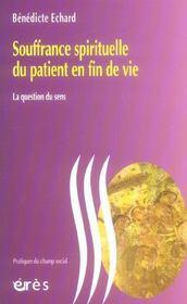 Souffrance spirituelle du patient en fin de vie ; la question du sens - Intérieur - Format classique