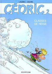 Cédric T.2 ; classes de neige - Intérieur - Format classique