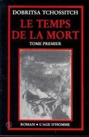 Temps De La Mort Tome 1 (Le) - Couverture - Format classique
