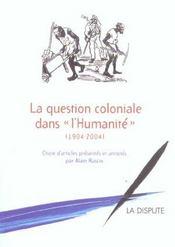La Question Coloniale Dans L'Humanite (1904-2004) - Intérieur - Format classique