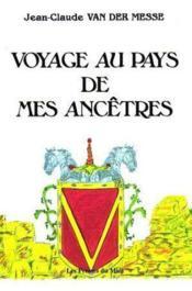 Voyage Au Pays De Mes Ancestres - Couverture - Format classique
