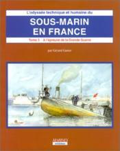 Sous-marin en france (t3-vol 2) - Couverture - Format classique