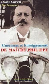 Guerisons et enseignement de maitre philippe - Couverture - Format classique