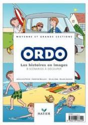 Ordo ; les histoire en images ; 8 scénarios à découper ; moyenne et grande sections ; matériel - Couverture - Format classique