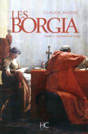 telecharger Les Borgia t.2 – la chair et le sang livre PDF/ePUB en ligne gratuit