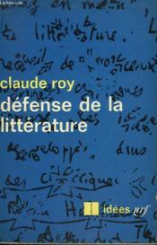 Defense De La Litterature. Collection : Idees N° 161 - Couverture - Format classique
