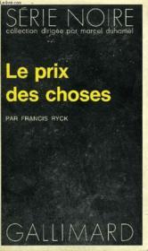 Collection : Serie Noire N° 1600 Le Prix Des Choses - Couverture - Format classique