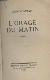 Lorage Du Matin. - Couverture - Format classique