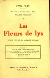 Edition Definitive Des Ballades Francaises Tome 5 : Les Fleurs De Lys. - Couverture - Format classique