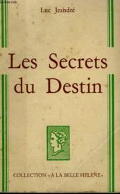 Les Secrets Du Destin. Collection : A La Belle Helene. - Couverture - Format classique