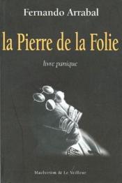 La pierre de la folie ; livre panique - Couverture - Format classique