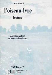Cm1 / Cm2 ; L'Oiseau Lyre T.2 ; Deuxieme Cahier De Lecture Silencieuse - Intérieur - Format classique
