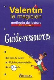 Valentin le magicien ; méthode de lecture ; CP ; livre du maître (édition 2003) - Intérieur - Format classique