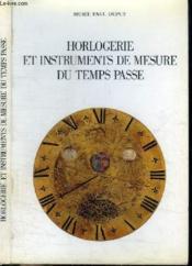 Horlogerie Et Instruments De Mesure Du Temps Passe - Couverture - Format classique