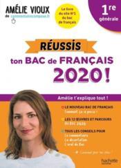 Les cours d'Amélie Vioux ; 1re ; réussis ton bac de français (édition 2020) - Couverture - Format classique