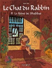 Le chat du rabbin T.9 ; la reine de Shabbat - Couverture - Format classique