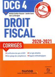 DCG 4 ; droit fiscal ; corrigés (édition 2020/2021) - Couverture - Format classique