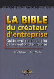 La bible du createur d'entreprise - Intérieur - Format classique