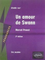 Proust ; un amour de swann (2e édition) - Intérieur - Format classique
