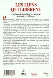 Les liens qui libèrent ; la thérapie familiale systémique selon Bert Hellinger - 4ème de couverture - Format classique