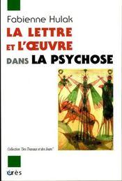 La lettre et l'oeuvre dans la psychose - Intérieur - Format classique