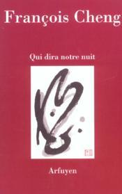 Qui dira notre nuit (édition 2003) - Couverture - Format classique