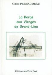 La Berge Aux Vierges De Grand-Lieu - Couverture - Format classique