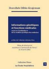 Informations Genetiques Et Fonctions Medicales ; Essai Sur L'Ambivalence De La Condition Juridique Des Medecins - Intérieur - Format classique