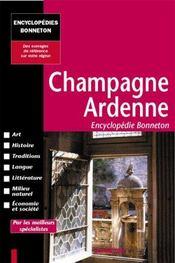 Encyclopedies Regionales ; Champagne-Ardenne - Intérieur - Format classique