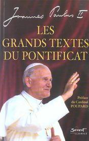 Les grands textes du pontificat - textes choisis et presentes par dom patrice mathieu de solesmes - Intérieur - Format classique