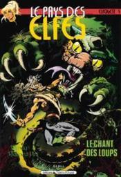 Le pays des elfes t.4 ; le chant des loups - Couverture - Format classique