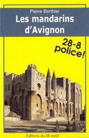 Les Mandarins D'Avignon - Couverture - Format classique