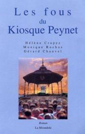 Les Fous Du Kiosque Peynet - Couverture - Format classique