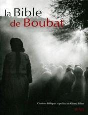 La bible de Boubat - Couverture - Format classique